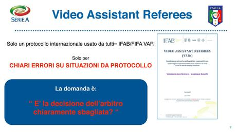 Video Assistant Referees © ANSA